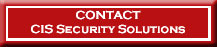 Need more information on our products at CIS Security Solutios? Send us an email
